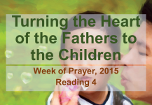 Turning the Heart of the Fathers to the Children – Reading 4