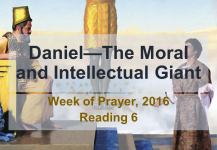 Daniel—The Moral and Intellectual Giant: Reading #6