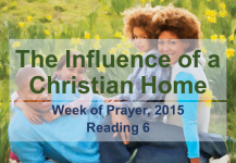 The Influence of a Christian Home – Reading 6