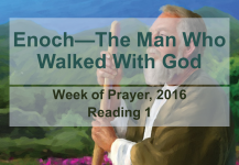 Enoch – The Man  Who  Walked  With God: Reading #1