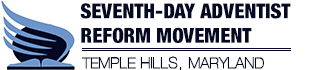 Seventh Day Adventist Reform Movement – Temple Hills, MD